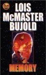 Memory (Vorkosigan Saga, #10) - Lois McMaster Bujold