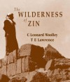 Wilderness of Zin - Leonard Woolley, T.E. Lawrence