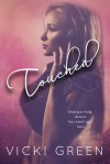 Touched - Vicki Green