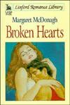 Broken Hearts - Margaret McDonagh