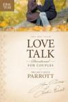 The One Year Love Talk Devotional for Couples - Les Parrott III, Leslie Parrott