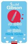 Er liebt mich, er liebt mich nicht: Roman (German Edition) - Rachel Gibson, Elisabeth Hartmann