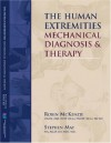 Human Extremities: Mechanical Diagnosis and Therapy (806) - Robin McKenzie, Stephen May