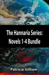 The Hannaria Series Bundle Pack--Novels 1-4 - Patricia Gilliam