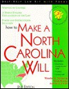 How to Make a North Carolina Will - Wanda Naylor, Mark Warda, Wanda M. Naylor