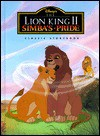 Disney's the Lion King II Simba's Pride: Classic Storybook - Victoria Saxon