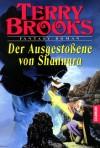 Der Ausgestoßene Von Shannara - Terry Brooks