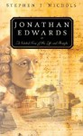 Jonathan Edwards: A Guided Tour of His Life and Thought - Stephen J. Nichols