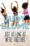 Just as Long as We're Together - Judy Blume