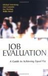 Job Evaluation: A Guide to Achieving Equal Pay - Michael Armstrong, Sue Hastings, Ann Cummins, Willie Wood