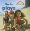 En la Playa = At the Beach - Dana Meachen Rau, Nanci R. Vargus