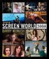 Screen World Volume 60: The Films of 2008 - Barry Monush
