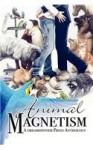 Animal Magnetism - Heidi Champa, R. Cooper, Kim Fielding, Skylar Jaye