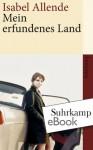 Mein erfundenes Land (suhrkamp taschenbuch) - Isabel Allende, Svenja Becker