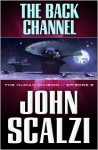 The Back Channel - John Scalzi