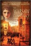 The Warsaw Conspiracy - James Conroyd Martin