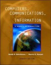 Computers, Communications, and Information: A User's Introduction: Comprehensive Version - Sarah Hutchinson-Clifford, Stacey C. Sawyer