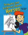 Drawing and Learning About Horses: Using Shapes and Lines (Sketch It!) - Amy Bailey Muehlenhardt