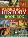 Weird & Wacky History Book Box: Find Out What Is Fact or Fantasy in 8 Amazing Books: Pirates, Witches and Wizards, Monsters, Mummies and Tombs, the Viking World, Knights & Castles, the Wild Wes, T North American Indians - Philip Steele