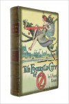 The Emerald City of Oz with illustrations - L. Frank Baum, Sam Ngo