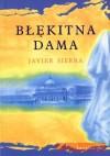 Błękitna dama - Javier Sierra