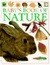 Baby's Book of Nature - Angela Wilkes