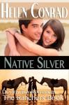 Native Silver - Helen Conrad
