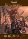Lohikäärmeen luut (Lohikäärmelaivat, #1) - Margaret Weis, Tracy Hickman