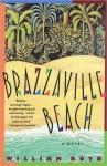 Brazzaville Beach: A Novel - William Boyd
