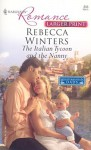 The Italian Tycoon And The Nanny (Harlequin Romance: Mediterranean Dads) - Rebecca Winters