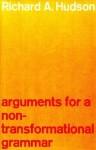 Arguments for a Non-Transformational Grammar - Richard Hudson