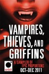 Vampires, Thieves, and Griffins (An Orbit Sampler): Orbit October-December 2011 - Hachette Assorted Authors