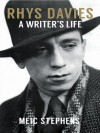 Rhys Davies: A Writer's Life - Meic Stephens