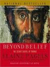 Beyond Belief: The Secret Gospel of Thomas (Audio) - Elaine Pagels, Cassandra Campbell