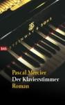 Der Klavierstimmer - Pascal Mercier