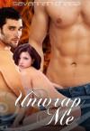 Unwrap Me - Savannah Chase