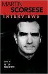 Martin Scorsese: Interviews (Conversations with Filmmakers) - Martin Scorsese, Peter Brunette
