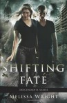 Shifting Fate - Melissa Wright
