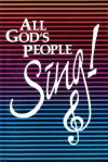 All God's People Sing! - Concordia Publishing House