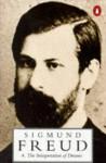 The Interpretation Of Dreams - Sigmund Freud, James Strachey, Angela Richards
