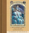 Series of Unfortunate Events #10: The Slippery Slope (Audio) - Tim Curry, Lemony Snicket, Stephin Merritt