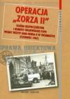 Operacja zorza II - Sławomir Cenckiewicz, Marzena Kruk