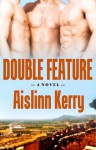 Double Feature - Aislinn Kerry