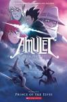 Amulet #5: Prince of the Elves - Kazu Kibuishi