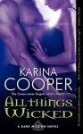 All Things Wicked (Dark Mission #3) - Karina Cooper