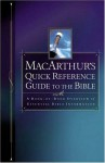 MacArthur's Quick Reference Guide to the Bible - John F. MacArthur Jr.