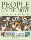 People on the Move: An Atlas of Migration - Russell King