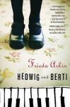 Hedwig and Berti - Frieda Arkin