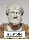 The Works of Aristotle (with active table of contents) - Aristotle