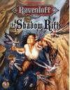 The Shadow Rift (Ravenloft Adventure/Accessory) - William W. Connors